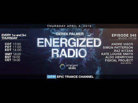 Energized Radio 045 with Derek Palmer  [Apr 5th 2018]