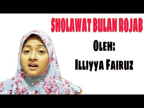 Sholawat Bulan Rojab Oleh Illiyya Fairuz
