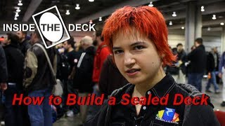 Mtg How To Build A Sealed Deck - Inside The Deck #89