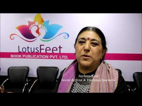 Archana Kaul | Social Activist & Freelance Journalist @ the launch of LotusFeet Book Publication