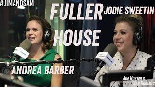 Jodie Sweetin & Andrea Barber - Fuller House, Child Actors, + more - Jim Norton & Sam Roberts