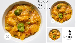 HOW TO COOK THE AUTHENTIC GHANAIAN YAM PORRIDGE  RECIPE (MPOTOMPOTO)