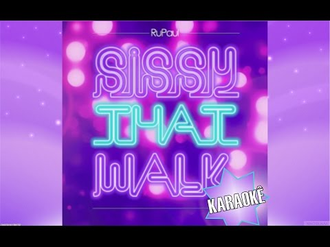 Sissy that walk - Rupaul (KARAOKE)