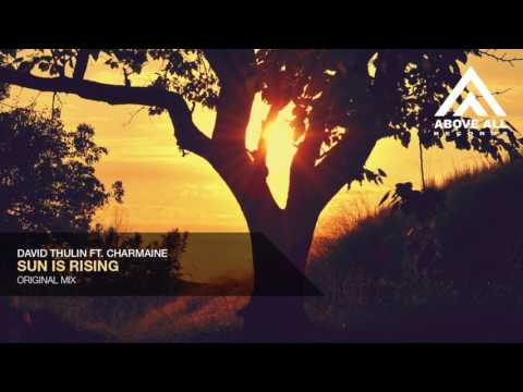 David Thulin ft. Charmaine - Sun Is Rising (Original Mix)