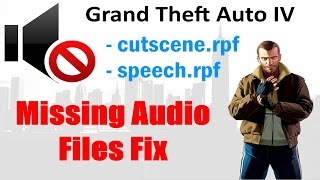 Скачать GTA IV Missing Audio Files FIX No Character Voices All Files Backup Repair
