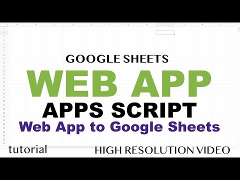 Google Sheets Web App Example - Google Apps Script Web App Tutorial - Part 1