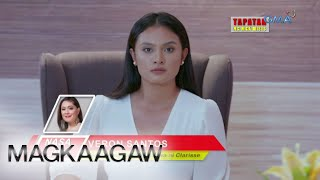 Magkaagaw: Clarisse fires back with a bang! | Episode 139