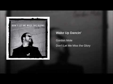 Wake Up Dancin'