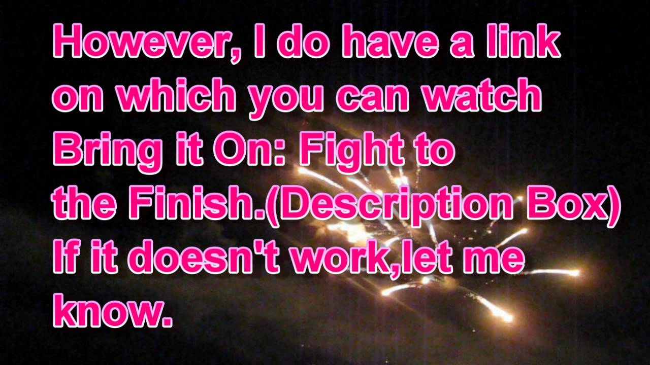 Download Bring it on : Fight to the Finish full movie!