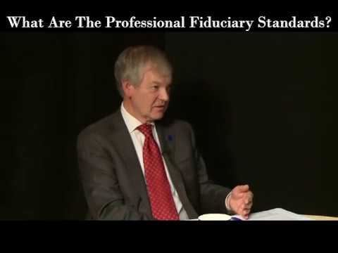 What Are The Standards Of A Professional Fiduciary?