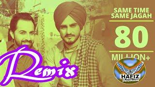 Same Time Same Jagah Remix Sandeep Brar Kulwinder Billa Remix DJ Flow DJ Hans Hafiz Creations