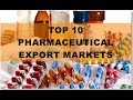 TOP 10 PHARMACEUTICAL EXPORT MARKETS. Mp3