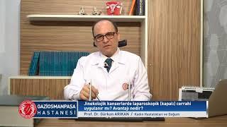 Jinekolojik Kanserlerde Laparoskopik Cerrahi Uygulanır mı? Avantajı Nedir?