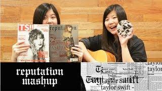 Reputation Mashup (Taylor Swift) by MAJAM Sisters