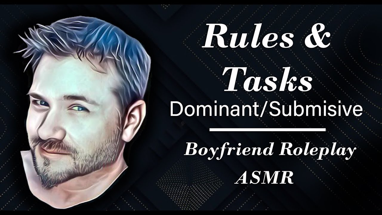 ASMR Rules and Tasks Dominant Submissive Roleplay Gender