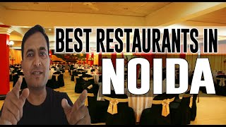 Best Restaurants and Places to Eat in Noida, India