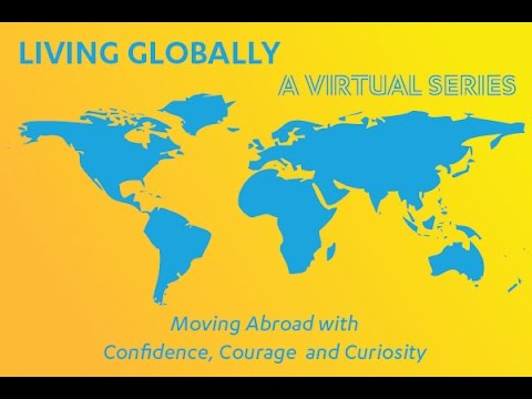Living Globally (Part 4 of a Virtual Series)