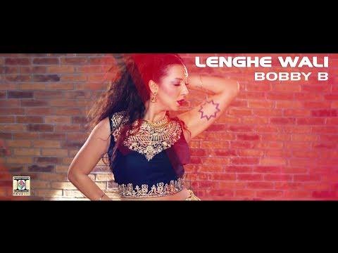 LENGHE WALI - OFFICIAL VIDEO 2017 - BOBBY B FT. AMRIK BABBAL