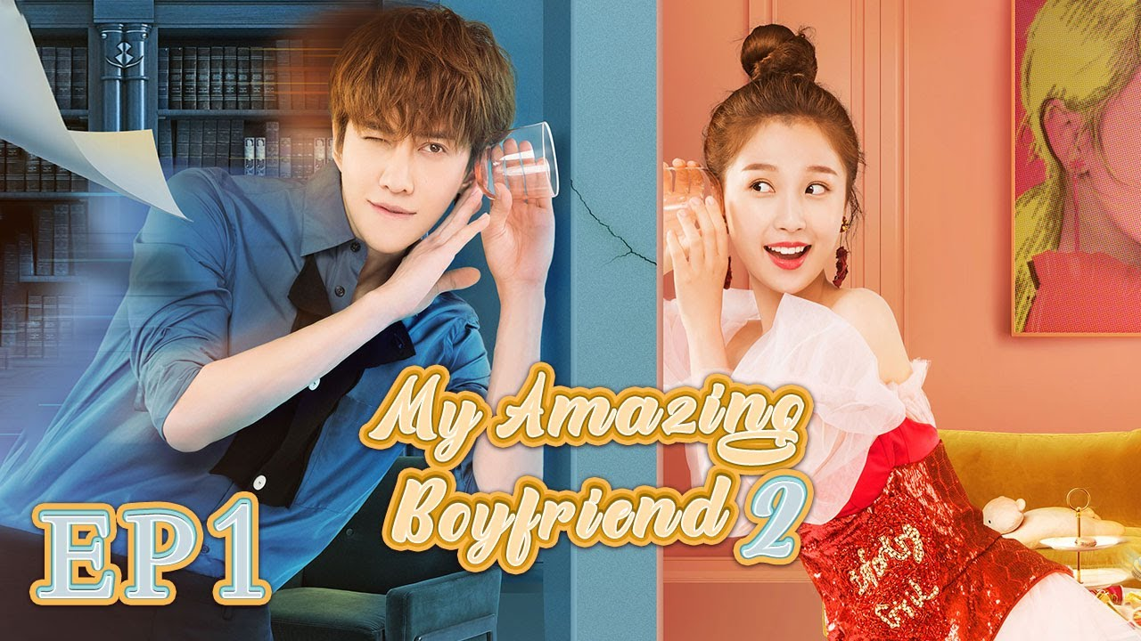 Download 【ENG SUB】My Amazing Boyfriend 2 EP1 —— Starring : MikeAngelo EstherYu
