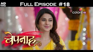 Bepannah - 11th April 2018 - बेपनाह - Full Episode