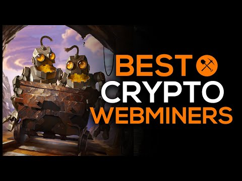 Best Crypto Web Miners