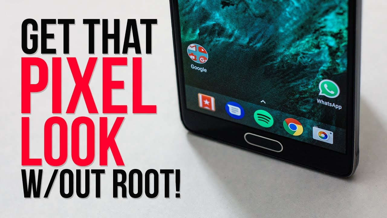 Google Pixel look w/out root! (Nova Launcher 5 0)