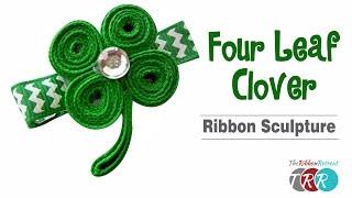 How to Make a Four Leaf Clover Ribbon Sculpture - TheRibbonRetreat.com