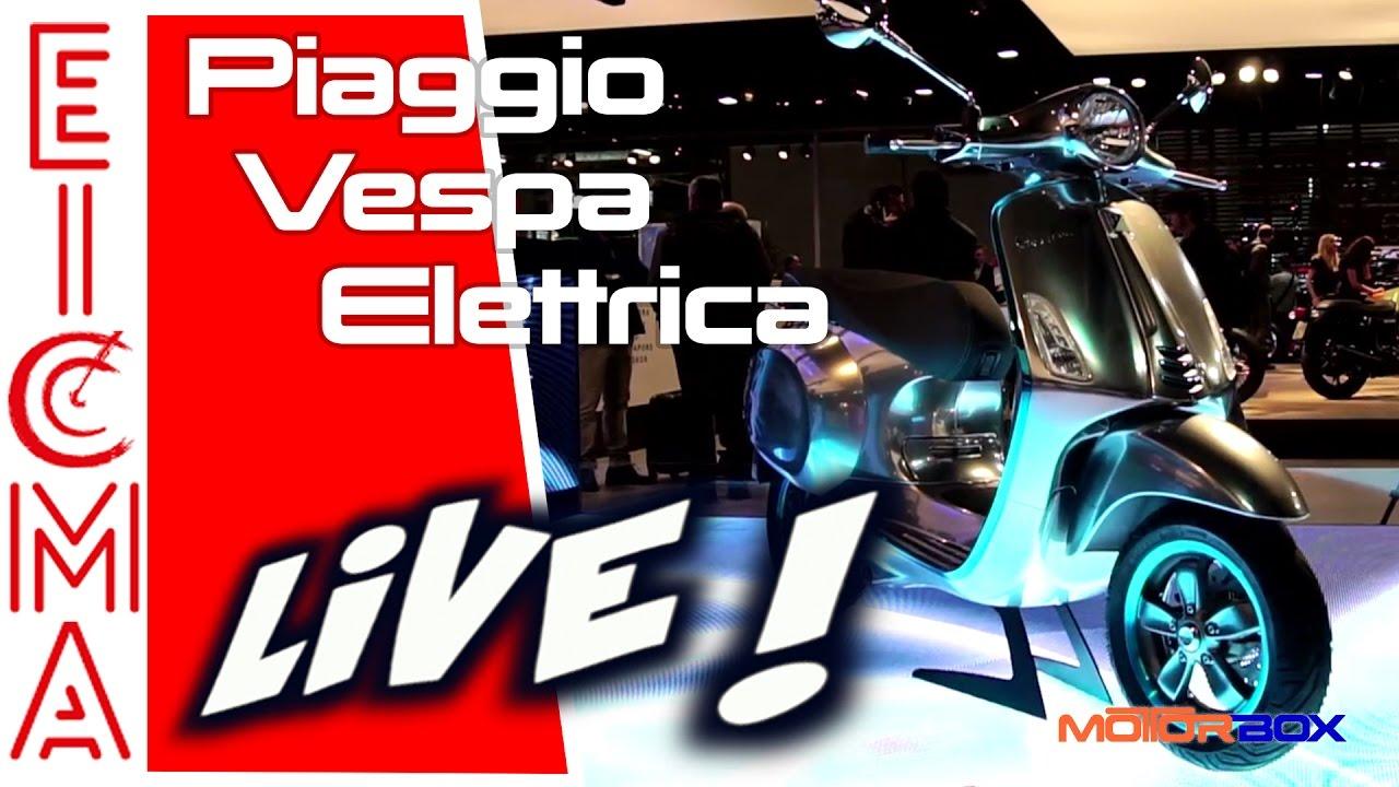 piaggio vespa elettrica   live da eicma 2016 - youtube