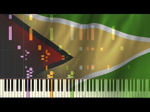 The National Anthem Of: Guyana [SYNTHESIA]