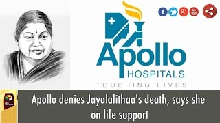 Apollo denies Jayalalithaa