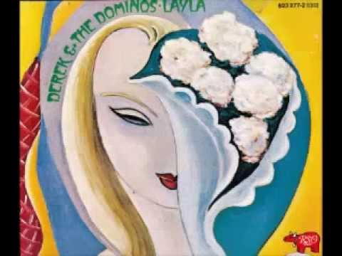 Layla   Derek and the Dominos