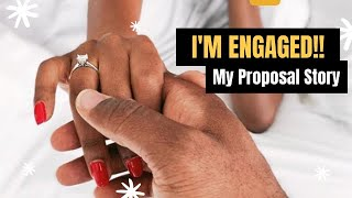I'm Engaged! My Proposal Story + FAQs