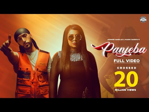 Panjeba Full Video Jasmine Sandlas  Manni Sandhu  Kay V  Gold Media  Latest Punjabi Songs 2019