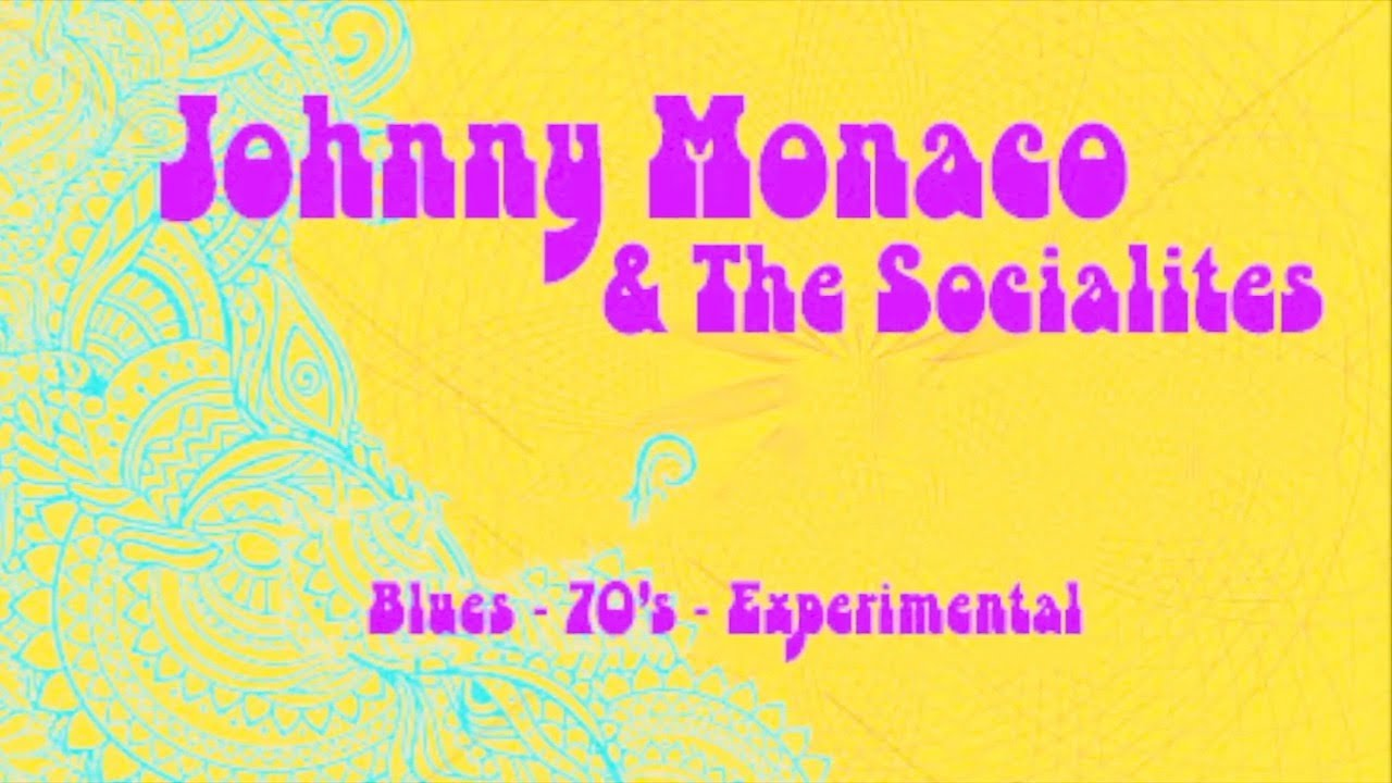 JOHNNY MONACO & THE SOCIALITES - BLUES (PROMO VERSION)
