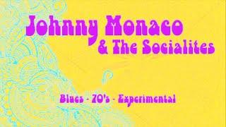JOHNNY MONACO & THE SOCIALITES   BLUES (PROMO VERSION)