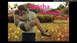 Saptha Swarayai Remix(Dee Jay Sithara)