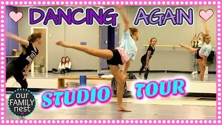 DANCE STUDIO TOUR & HAPPY TO BE DANCING AGAIN