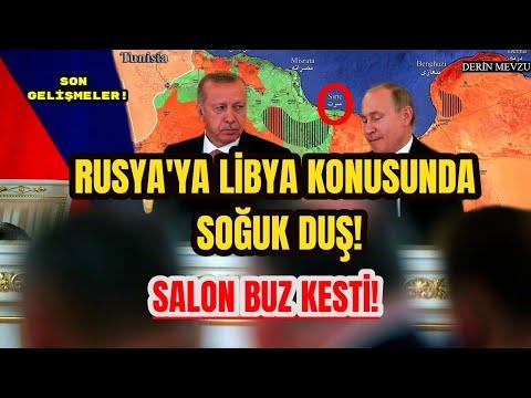 LİBYA KONUSUNDA RUSYA'YA ŞOK! SALON BUZ KESTİ! GERÇEKLERİ RUSLARIN YÜZÜNE SÖYLEDİLER!