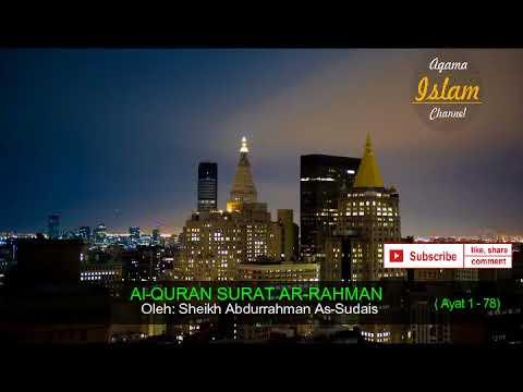 murottal-suara-merdu-surah-ar-rahman-abdurrahman-as-sudais-imam-mesjidil-haram
