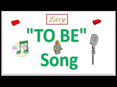 "How To Teach The Verb To Be -- ""To Be"" Song"