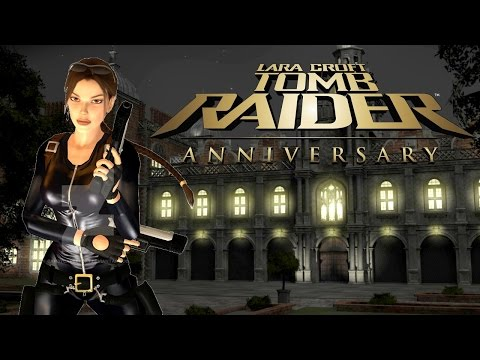Tomb Raider Anniversary - Croft Manor & Outfit Showcase (with mods)