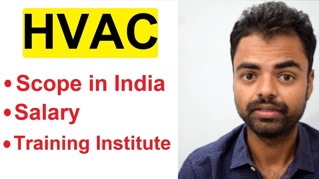 Hvac Career Scope In India Salary Best Training Institute In India After Engineering Hindi Youtube