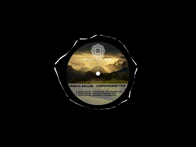 Marco Kallas - Carpathians Trip (Original Mix)