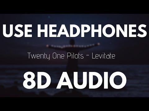 Twenty One Pilots  Levitate 8D AUDIO