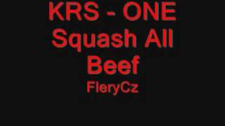KRS - ONE - Squash all Beef