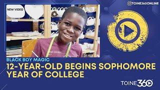 #BlackBoyMagic 12-year-old Georgia boy kicks off 2nd year of college