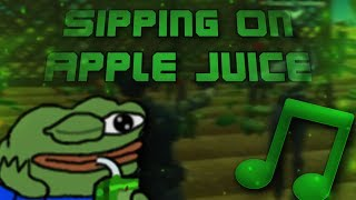 Gambar cover 🎵 Sipping On Apple Juice 🎵