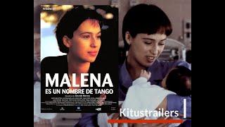 Malena es un Nombre de Tango Trailer