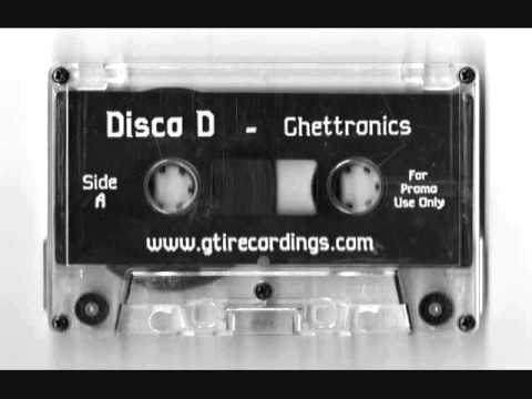 Disco D - Ghettronics Side A
