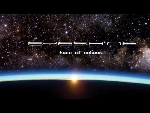 Eyeshine - Our Whole Lives Tonight
